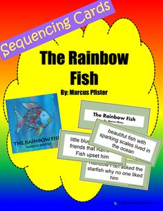"Retell and Sequencing Cards for use in retelling the story ""The Rainbow Fish"" by: Marcus Pfister."