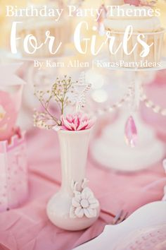 8 fabulous birthday party themes for girls | eBay