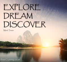 Explore. Dream. Discover #travel #quote #holiday #explore #dream #discover #cruiselife