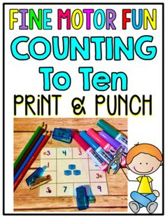Print & Punch Counting To 10 Cards! This center is the perfect combination of academics and fine motor skills. $