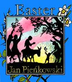 Online Easter book (free) by Jan Pienkowski with beautiful illustrations and text from the King James Version of the Bible