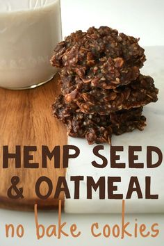 Hemp Seed & Oatmeal No-Bake Cookies Get these healthy no-bake cookies in your belly immediately. Made with hemp seeds, oatmeal, cacao powder, and more delicious and nutritious goodness. Hemp Seed Oatmeal No-Bake Cookie Recipe Vegan Sweets, Healthy Sweets, Vegan Snacks, Healthy Baking, Vegan Desserts, Heart Healthy Snacks, Health Desserts, Oatmeal No Bake Cookie Recipe, Healthy No Bake Cookies