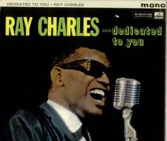 """Recorded on August 23, 1960, """"Dedicated to You"""" is an album by Ray Charles with Betty Carter.  TODAY in LA COLLECTION on RVJ >> http://go.rvj.pm/8u1"""