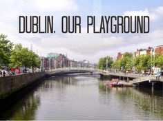 Pies & Gents : Dublin, Our Playground // City Centre with Kids!