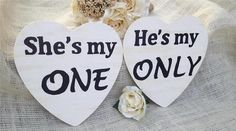She's My One He's My Only Photography Props Engagement Pictures Wedding Signs | eBay