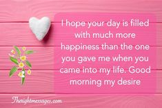 100 Romantic Sweet Good Morning Text Messages For Her 6 Morning Wishes For Her, Morning Message For Her, Romantic Good Morning Messages, Morning Love Quotes, Good Morning Letter, Good Morning My Love, Good Morning Texts, Sweet Text Messages, Messages For Her