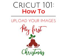 Learn how to upload your own image to print, cut or sketch in Cricut Design Space. As you know by now I love my Cricut and everything I can do with it. Pallet Christmas Tree, Christmas Words, Christmas Banners, Cricut Air, Cricut Craft, Cricut Vinyl, Cricut Tutorials, Cricut Ideas, Cricut Explore Air