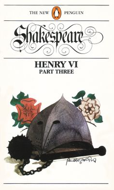 Henry VI Part Three by William Shakespeare