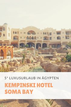 Das 5* Kempinski Hotel Soma Bay hat so absolut nichts mit klassischem Pauschalurlaub in Ägypten zu tun. Kempinski Hotel, Kairo, Hotels, Paris Skyline, Taj Mahal, Building, Travel, Red Sea, Viajes