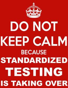 Don't keep calm because standardized testing is taking over! Math Teacher, Elementary Teacher, Teacher Stuff, School Jokes, School Stuff, Teaching Humor, Funny Test, Go Math, Education Quotes
