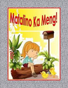 Author: Santos, Nida and Margie Faderagao Disclaimer: If you are the original creator of. Stories With Moral Lessons, Short Stories To Read, Moral Stories For Kids, Reading Stories, Kids Story Books, Tagalog Words, Rhyming Activities, Visual Aids, Classroom Rules