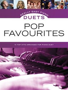 Really Easy Piano Duets: Pop Favourites. Easy Piano Duet arrangements of 16 favourite pop songs. Complete with song background notes, and playing hints and tips.  Includes Someone Like You, Mamma Mia, Chasing Cars, Brown Eyed Girl and many more.