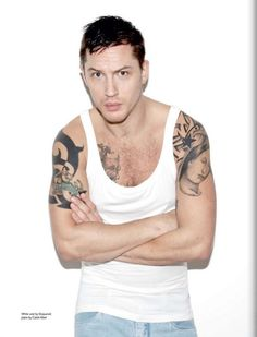 Aaand while we're on tattooed guys...Tom Hardy