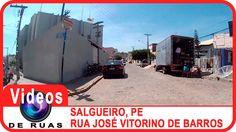 VÍDEOS DE RUAS - PE - SALGUEIRO - R. José Vitorino de Barros