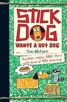 J FIC WAT. Stick Dog and his friends must execute a master plan for stealing hot dogs.