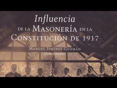 La Influencia de la Masonería en la Constitución Política de los Estados Unidos Mexicanos de 1917