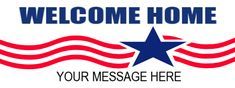 Welcome Home Banner Custom Vinyl Banners, Custom Stickers, Church Banners, School Banners, Welcome Home Banners, Car Bumper Stickers, Outdoor Banners, Car Magnets, Background Banner