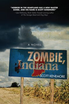 Zombob's Zombie News and Reviews: Now available: Zombie, Indiana: A Novel