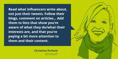 "Quote on influencing influencers by @missusP:  ""Influencer relations isn't that different from media relations, or that different from relationships in general - you have to pay attention, be sincere, and give more than you expect to get."""