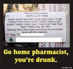 So... How should I take my medicine again? #9gag