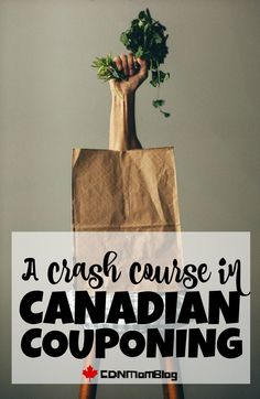 A Crash Course in Canadian Couponing - Canadian Mom Blog