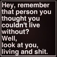 Haha. Life goes on.