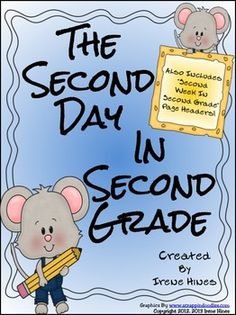 BEST SELLER UPDATED! Second Day In Second Grade Unit: A Back-To-School Packet For 2nd Grade. This year some teachers said they wish they could use these activities any time during the school year! So once again I have updated this unit to have 3 different sets of page headers. Just pick the printable with the best heading to fit your individual needs. I also included three cover pages so you have the option to make a booklet for each student from the printables in this unit. $