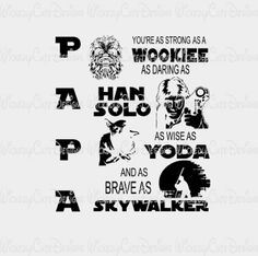 Papa Star Wars SVG, DXF, EPS, PNG Digital File – Wickedly Cute Designs