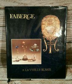 FABERGE-A LA VIELLE RUSSIE, RARE LOAN EXHIBITION CATALOGUE 1983, 561 ILLUS ITEMS