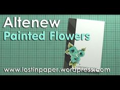 Playing with Altenew Painted Flowers! - YouTube