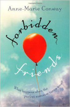 Forbidden Friends- Anne-Marie Conway