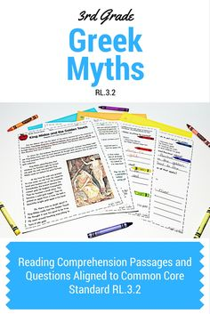 3rd Grade Greek Mythology reading comprehension passages and questions. Aligned to Common Core standard RL.3.2. Helps students use text evidence to support their answers. Great test prep.