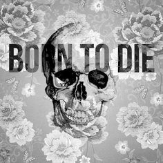 Lana Del Rey - Born To Die♥
