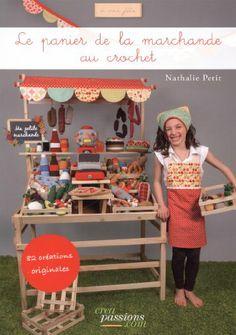 Le panier de la marchande au crochet - Nathalie Petit - Amazon.fr - Livres
