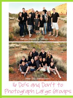 16 Do's and Don't for Large Group Photographs! Great site that gives you tips for photography! | click it up a notch