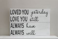 Love Quote, Wood Wall Art, Sign, Vintage Style,. $40.00, via Etsy.