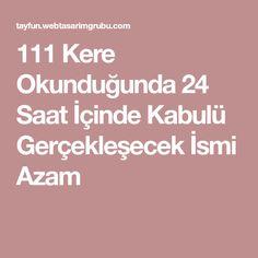 111 Kere Okunduğunda 24 Saat İçinde Kabulü Gerçekleşecek İsmi Azam Allah, Bar
