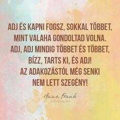Anne Frank idézet az adakozásról.