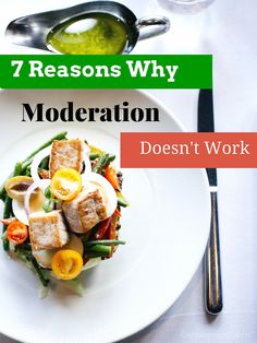 7 Reasons Why Moderation Doesn't Work