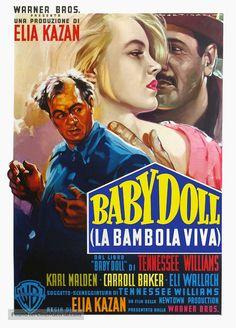 Italian poster of Baby Doll directed by Elia Kazan, 1956 Zoe Kazan, Elia Kazan, Vintage Tv, Vintage Movies, Carroll Baker, Karl Malden, Italian Posters, Warren Beatty, Drama