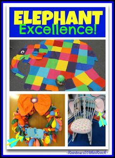 Elephant Excellence in Early Education with Elmer! via RainbowsWithinReach