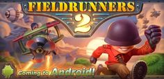 Subatomic Studios Announces FieldRunners 2, Coming To Android In April