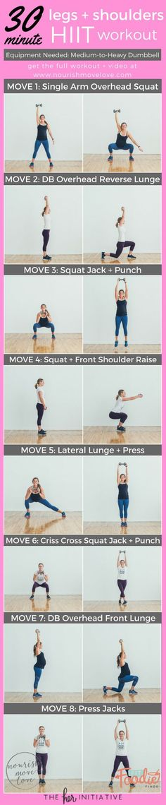 30 Minute Legs   Shoulders HIIT Workout. Overhead squat, reverse lunch, squat jack, front shoulder raise, lateral lunge, should raise, overhead press, press jack | www.nourishmovelove.com