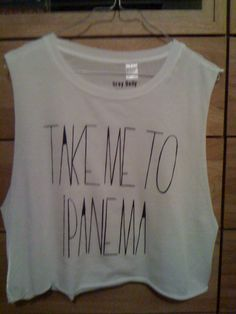 Take me to ipanema. Grey Belly