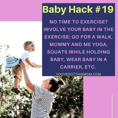 Want to work out that post pregnancy body but just can't seem to find the time with your newborn baby or infant? Include your little one in postnatal mommy and me yoga and other exercises. Check out 9 more hacks as well!