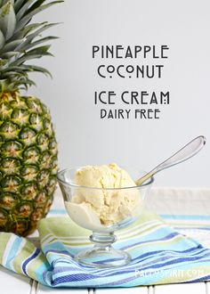 Pineapple Coconut Ice Cream. Dairy-free and sweetened with honey and pineapple juice.