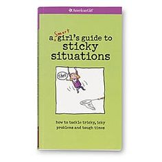 American Girl® Bookstore: A Smart Girl's Guide to Sticky Situations