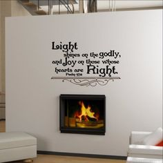 Light Shines on the Godly Psalm Christian Wall Decal 22297 This decal measures approx. The color samples shown have been reproduced and may vary slightly from actual colors due to d Psalm 97, Christian Wall Decals, Proverbs 9, Fear Of The Lord, Vinyl Wall Stickers, Health Motivation, Bible Verses, Love Quotes, Wisdom