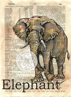 6 x 9 Print of Original, Mixed Media Drawing on Distressed, Dictionary Page This drawing of an African elephant is drawn in sepia ink and created Book Page Art, Art Pages, Book Art, Elephant Illustration, Illustration Art, Illustrations, Newspaper Art, Elephant Art, African Elephant