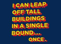 Tall Buildings In A Single Bound T-Shirt by SnorgTees. Men's and women's sizes available. Check out our full catalog for tons of funny t-shirts.